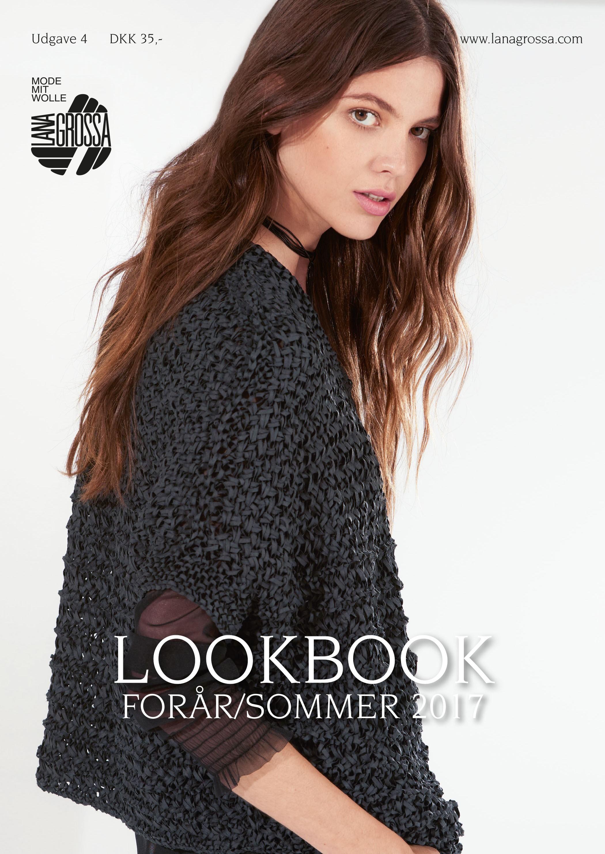 Lana Grossa Lookbook Udgave 4 - Forår/Sommer 2017 (DK)